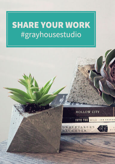 Share Your Projects With Gray House Studio