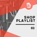 Gray House Studio Shop Playlist 02