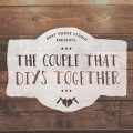 The Couple That DIYs Together