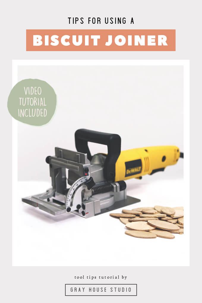 How To Use A Biscuit Joiner Gray House Studio